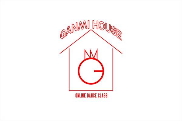 GANMI HOUSE | ONLINE DANCE STUDIO